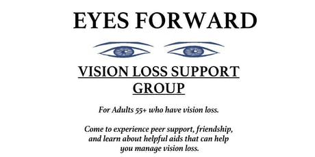 """Eyes Forward"" - A Support Group for Seniors with Vision Loss tickets"