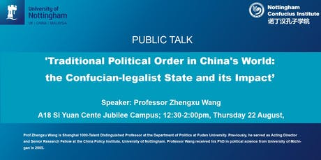 Public talk - 'Traditional Political Order in China's World: the Confucian-legalist State and its Impact' tickets