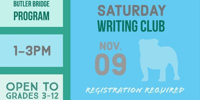 Saturday, November 9 - Writing Club