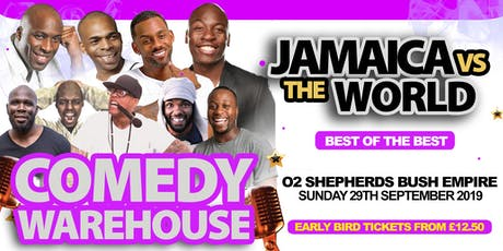 Jamaica Vs The WORLD | Comedy WareHouse tickets