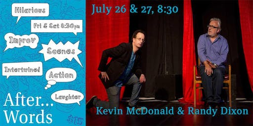 After Words: A Hilarious Improv with Kevin McDonald and Randy Dixon