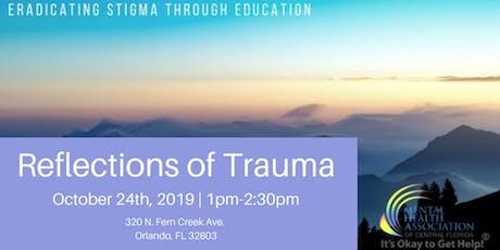 Reflections of Trauma tickets