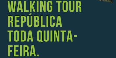 Walking Tour  República & Santa Cecília