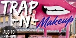 Trap-N-Makeup
