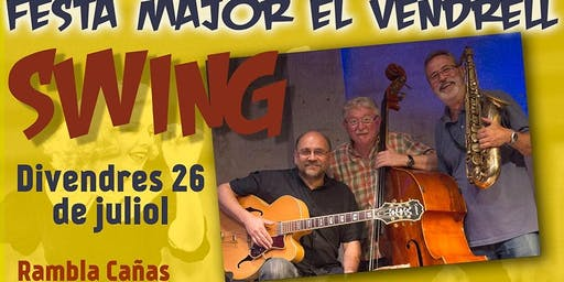 Concert & Ballada SWING per FestaMajor Vendrell!