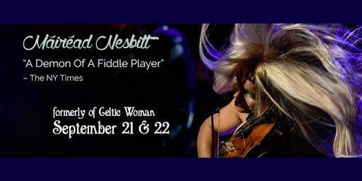 Mairead Nesbitt - formerly of Celtic Woman - matinee