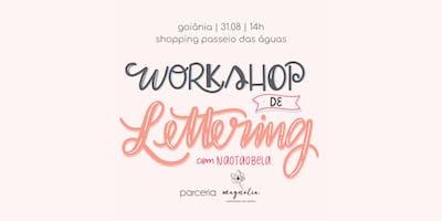 Workshop de Lettering em Goiânia com @naotaobela