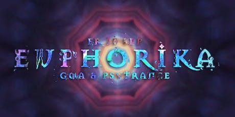 Euphorika ☬ Goa & Psytrance Tickets