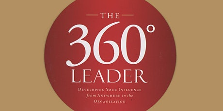 360 Degree Leadership: Leading from any Position tickets