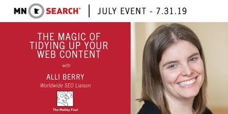 The Magic of Tidying up Your Web Content tickets