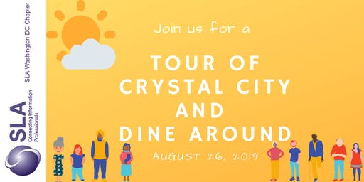 Tour of Crystal City and Dine Around