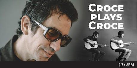 Croce Plays Croce - Torrance, CA tickets