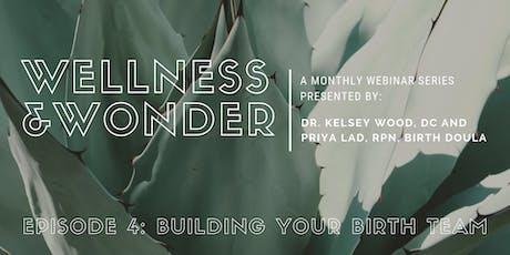 Wellness + Wonder: Building your Birth Team tickets