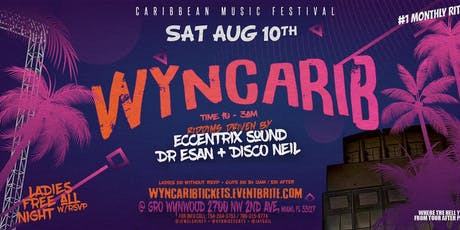 WYNCARIB | BIGGEST CARIBBEAN PARTY IN WYNWOOD | GRO WYNWOOD tickets