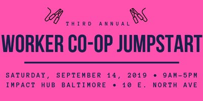 SAVE THE DATE: 3rd Annual Worker Co-op Jumpstart