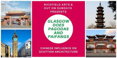 Glasgow does Pagodas and Paifangs (Walking Tour)
