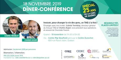 """Dîner- Conférence """"Spécial 25 ans de la CDEC de Québec""""  billets"""