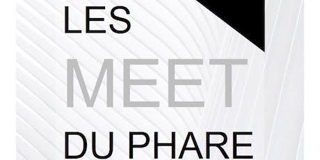 Les Meet du Phare tickets