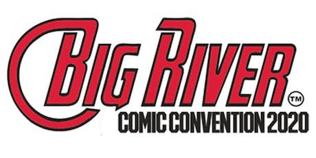 Big River Comic Convention 2020 tickets