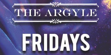THE ARGYLE FRIDAYS tickets