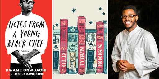 EWF 2019: Reading + Signing: Kwame Onwuachi, Notes from a Young Black Chef