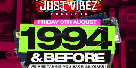 1994 and before!!! For the old school and true school heads! tickets