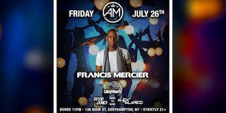 Francis Mercier @ AM Southampton - July 26th - tickets