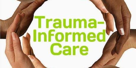 Introduction to Trauma and Trauma-Informed Care tickets