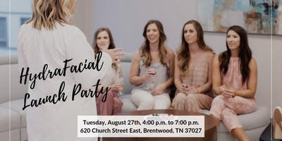 Hydrafacial Launch Party