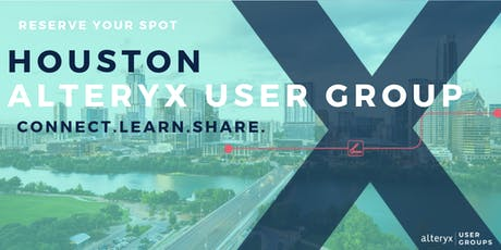 Houston Alteryx User Group Q3 Meeting  tickets