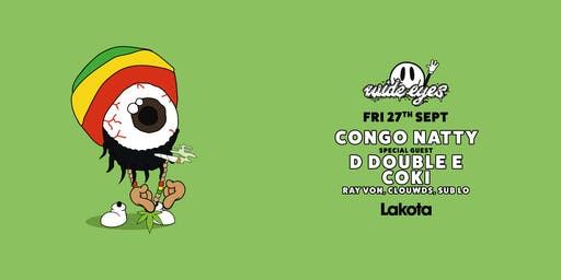 Wide Eyes: Congo Natty | D Double E | Coki | Ray Von
