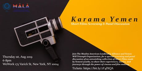 Karama Yemen ( Short-Films Screening & Panel Discussion ) tickets