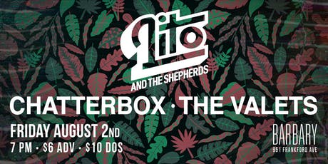 Lito & The Shepherds / Chatterbox / The Valets tickets