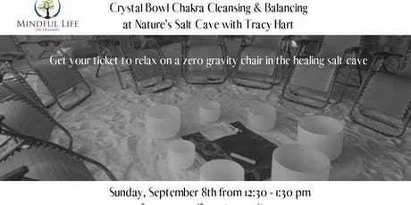 Crystal Bowl Chakra Cleansing & Balancing with Tracy Hart tickets
