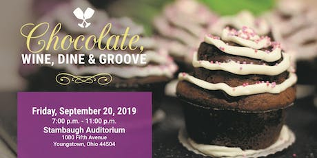 7th Annual Chocolate, Wine, Dine & Groove tickets