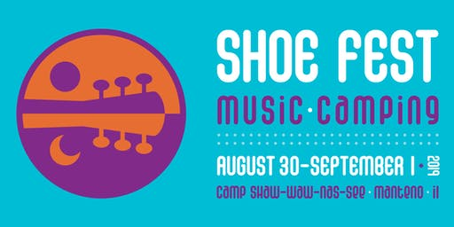 Shoe Fest Music and Camping 2019 VOLUNTEER DEPOSITS