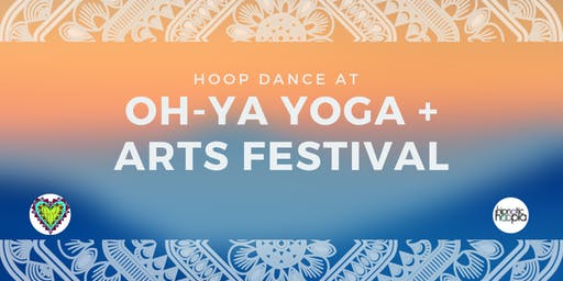 Hoop Dance Class + Sale at OH-YA Yoga and Arts Festival