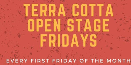 Terra Cotta Presents - Open Stage Fridays tickets