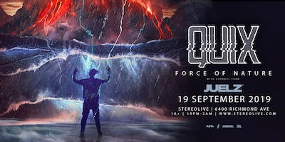 QUIX: Force of Nature Tour - Stereo Live Houston
