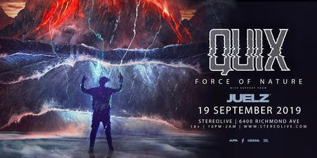QUIX: Force of Nature Tour - Stereo Live Houston tickets