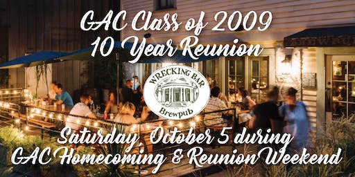 GAC Class of 2009 10-Year Reunion