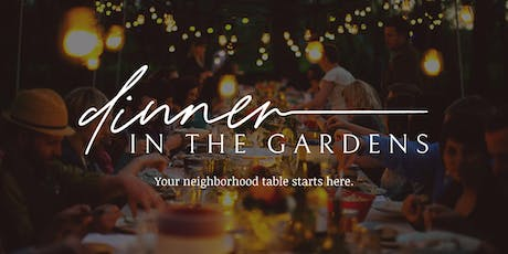 Dinner in the Gardens tickets
