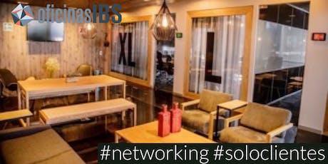 """Networking en Oficinas IBS - """"Networking especial sólo para clientes IBS"""" entradas"""