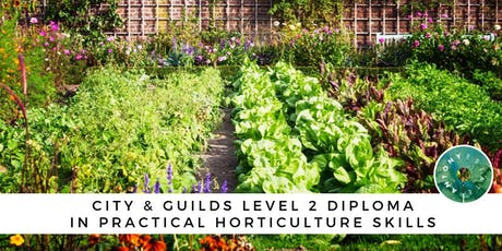 City & Guilds Level 2 Diploma in Practical Horticulture Skills tickets