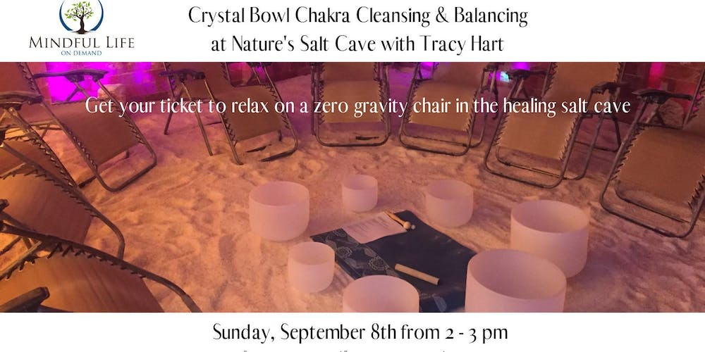 Crystal Bowl Chakra Cleansing & Balancing with Tracy Hart-2:00pm