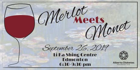 Merlot Meets Monet: Edmonton tickets