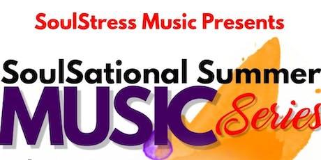 SoulSational Summer Music Series  tickets