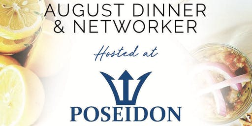 August Networker & Dinner at Poseidon