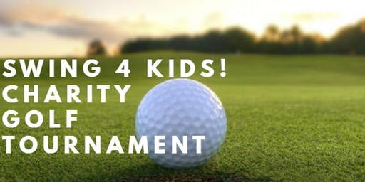 """Swing 4 Kids"" Charity Golf Tournament"