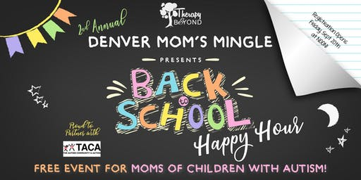 Therapy and Beyond's 2nd Annual Moms Mingle for Moms of Children With Autism - Denver